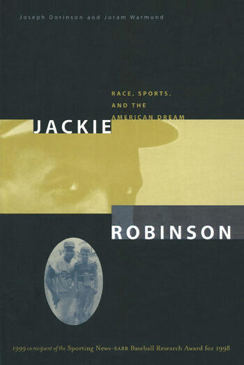 Jackie Robinson Race, Sports and the American Dream book cover