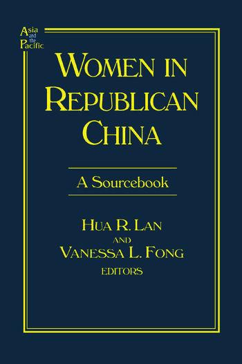 Women in Republican China: A Sourcebook A Sourcebook book cover