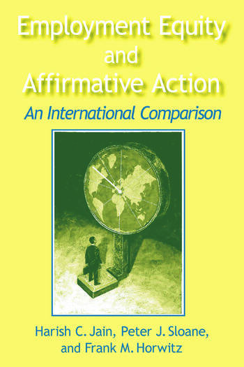 Employment Equity and Affirmative Action: An International Comparison An International Comparison book cover