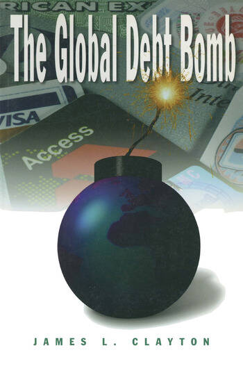 The Global Debt Bomb book cover