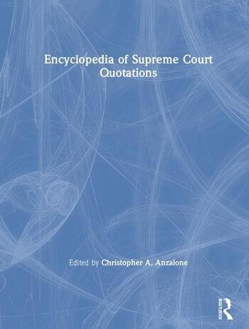The Encyclopedia of Supreme Court Quotations book cover