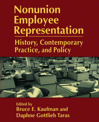 Nonunion Employee Representation History, Contemporary Practice and Policy book cover