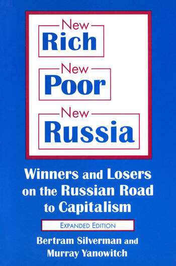 New Rich, New Poor, New Russia: Winners and Losers on the Russian Road to Capitalism Winners and Losers on the Russian Road to Capitalism book cover