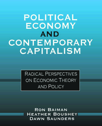 Political Economy and Contemporary Capitalism Radical Perspectives on Economic Theory and Policy book cover