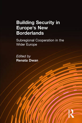 Building Security in Europe's New Borderlands book cover
