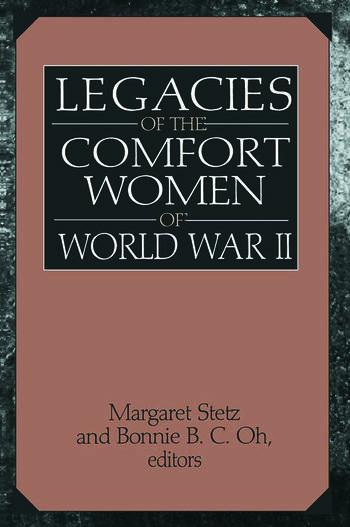 Legacies of the Comfort Women of World War II book cover