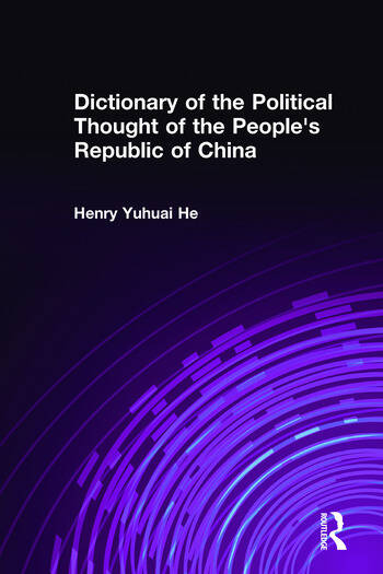 Dictionary of the Political Thought of the People's Republic of China book cover