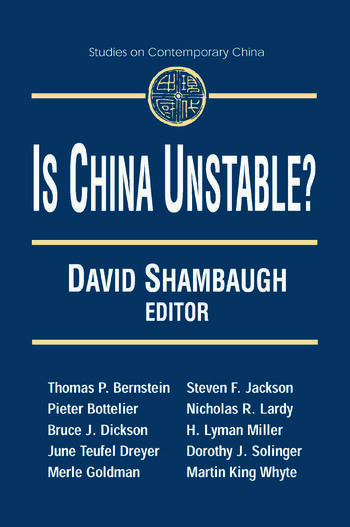 Is China Unstable?: Assessing the Factors Assessing the Factors book cover
