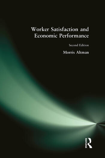 Worker Satisfaction and Economic Performance book cover