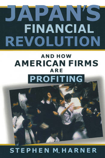 Japan's Financial Revolution and How American Firms are Profiting book cover