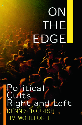 On the Edge: Political Cults Right and Left Political Cults Right and Left book cover