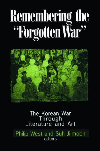 Remembering the Forgotten War The Korean War Through Literature and Art book cover