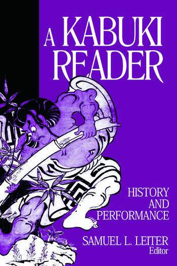 A Kabuki Reader: History and Performance History and Performance book cover