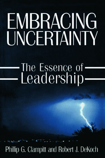 Embracing Uncertainty: The Essence of Leadership The Essence of Leadership book cover