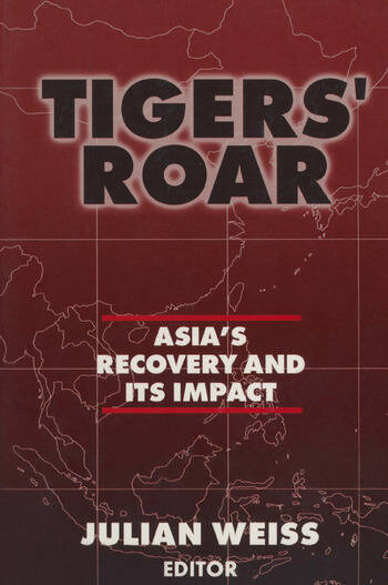 Tigers' Roar: Asia's Recovery and Its Impact Asia's Recovery and Its Impact book cover