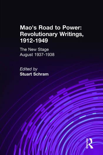 Mao's Road to Power: Revolutionary Writings, 1912-49: v. 6: New Stage (August 1937-1938) Revolutionary Writings, 1912-49 book cover