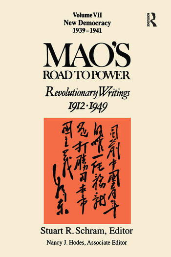 Mao's Road to Power: Revolutionary Writings 1912-1949: New Democracy Revolutionary Writings 1912-1949: New Democracy book cover