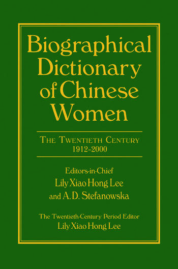 Biographical Dictionary of Chinese Women: v. 2: Twentieth Century book cover