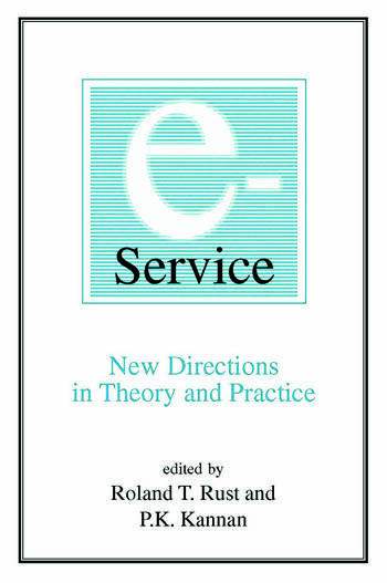 E-Service: New Directions in Theory and Practice New Directions in Theory and Practice book cover