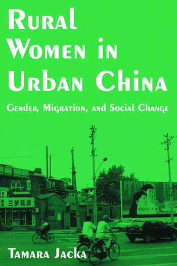 Rural Women in Urban China: Gender, Migration, and Social Change Gender, Migration, and Social Change book cover