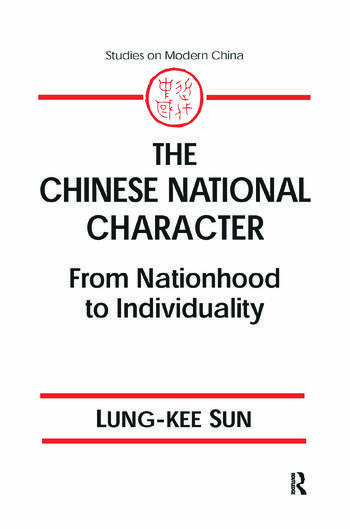 The Chinese National Character: From Nationhood to Individuality From Nationhood to Individuality book cover