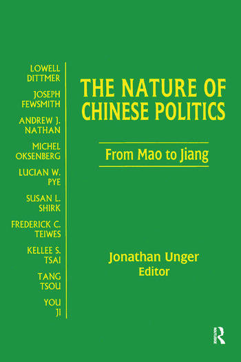 The Nature of Chinese Politics: From Mao to Jiang From Mao to Jiang book cover