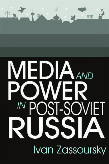 Media and Power in Post-Soviet Russia book cover