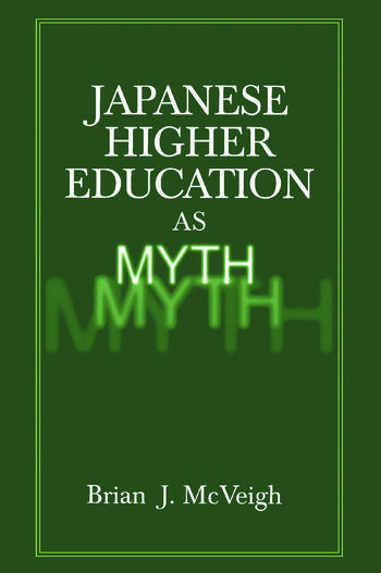 Japanese Higher Education as Myth book cover