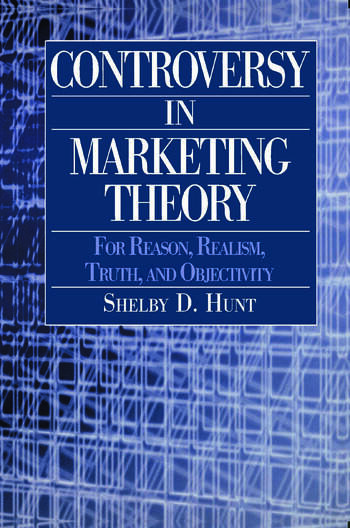 Controversy in Marketing Theory: For Reason, Realism, Truth and Objectivity For Reason, Realism, Truth and Objectivity book cover