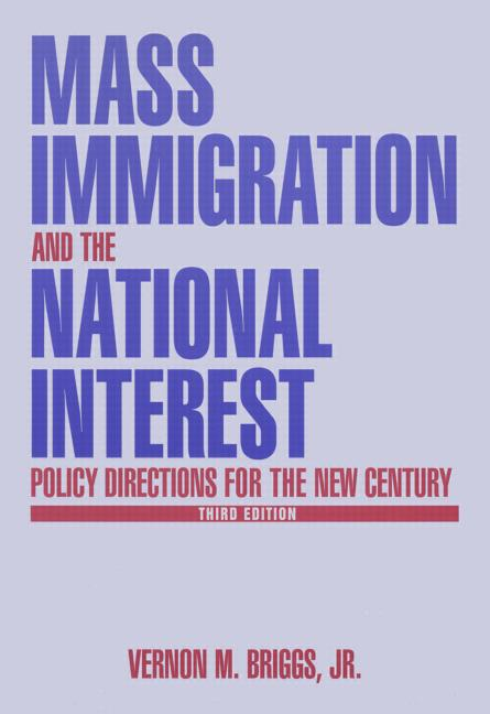 Mass Immigration and the National Interest Policy Directions for the New Century book cover