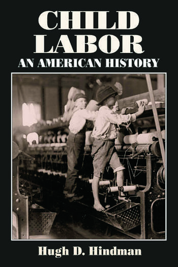 Child Labor An American History book cover