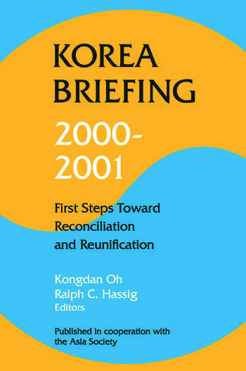 Korea Briefing 2000-2001: First Steps Toward Reconciliation and Reunification book cover
