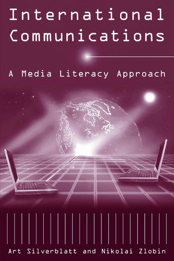 International Communications A Media Literacy Approach book cover