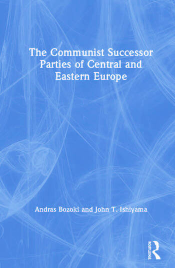 The Communist Successor Parties of Central and Eastern Europe book cover
