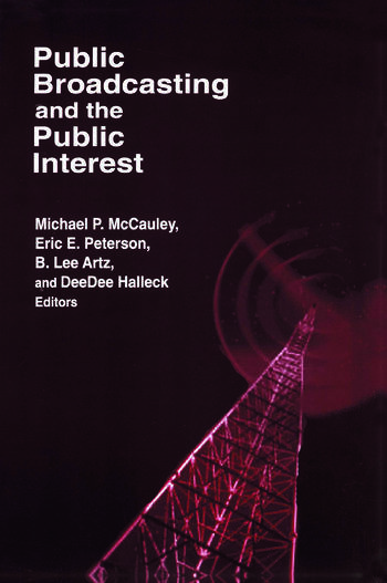 Public Broadcasting and the Public Interest book cover