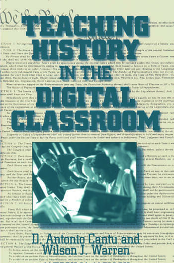 Teaching History in the Digital Classroom book cover