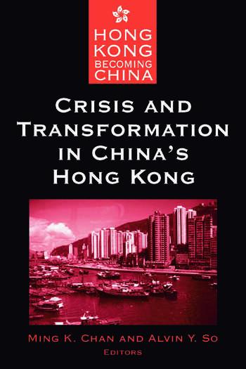 Crisis and Transformation in China's Hong Kong book cover