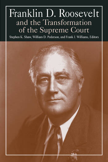 Franklin D. Roosevelt and the Transformation of the Supreme Court book cover