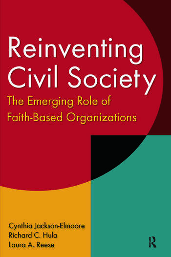 Reinventing Civil Society: The Emerging Role of Faith-Based Organizations The Emerging Role of Faith-Based Organizations book cover
