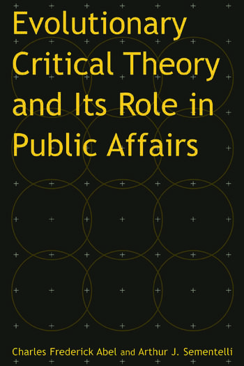 Evolutionary Critical Theory and Its Role in Public Affairs book cover