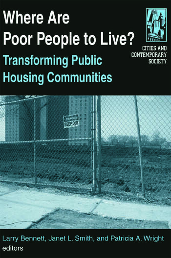 Where are Poor People to Live?: Transforming Public Housing Communities Transforming Public Housing Communities book cover