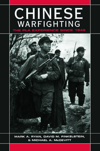 Chinese Warfighting: The PLA Experience since 1949 The PLA Experience since 1949 book cover