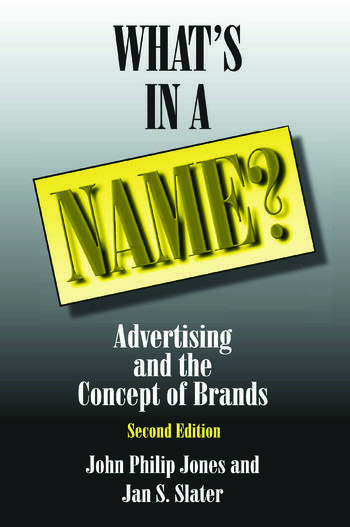 What's in a Name? Advertising and the Concept of Brands book cover