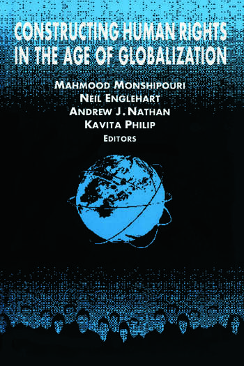Constructing Human Rights in the Age of Globalization book cover