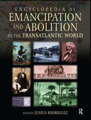 Encyclopedia of Emancipation and Abolition in the Transatlantic World book cover