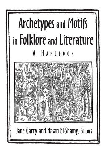 Archetypes and Motifs in Folklore and Literature: A Handbook A Handbook book cover