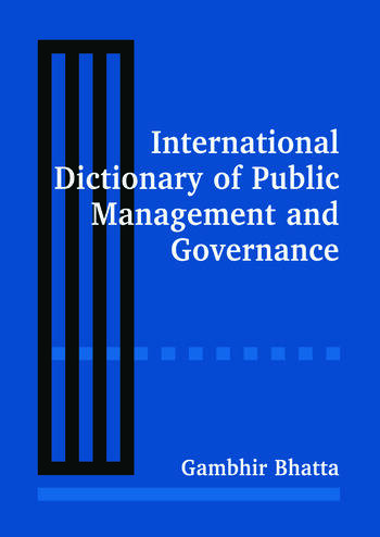 International Dictionary of Public Management and Governance book cover