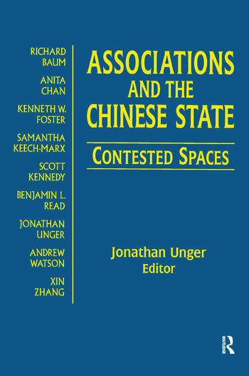 Associations and the Chinese State: Contested Spaces Contested Spaces book cover