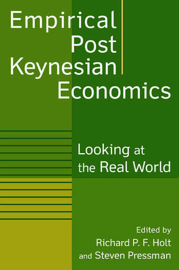 Empirical Post Keynesian Economics Looking at the Real World book cover