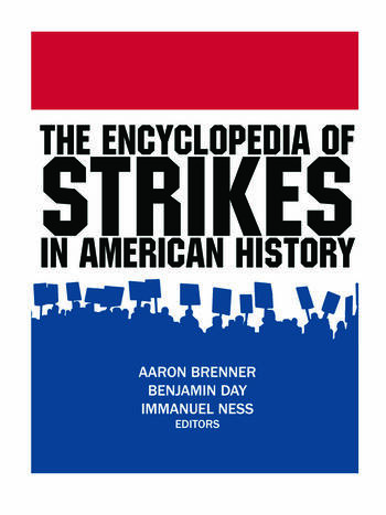 The Encyclopedia of Strikes in American History book cover